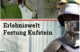 Erlebniswelt Festung Kufstein